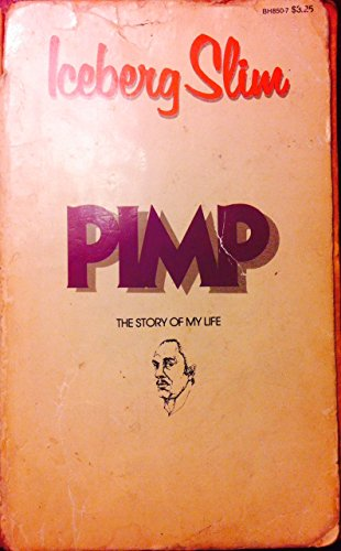 9780870678509: Pimp: The Story of My Life