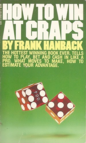 How to Win at Craps: Frank Hanback