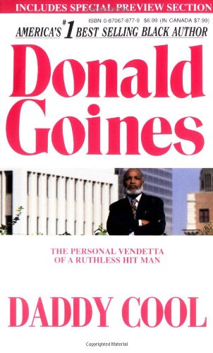 Daddy Cool: A Father Out to Revenge: Donald Goines