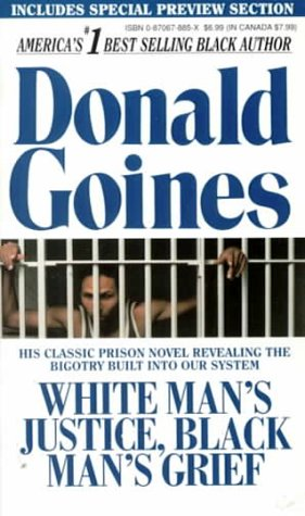 White Mans Justice, Black Man's Grief: Donald Goines