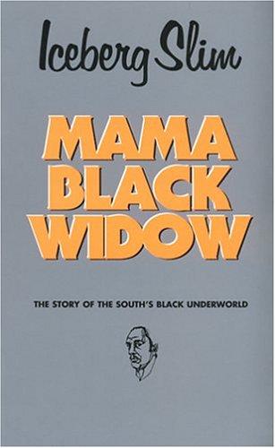 9780870679315: Mama Black Widow