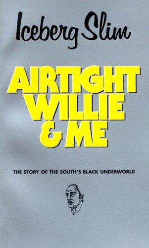 9780870679322: Airtight Willie & Me