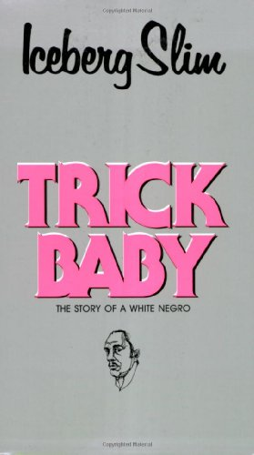 9780870679339: Trick Baby