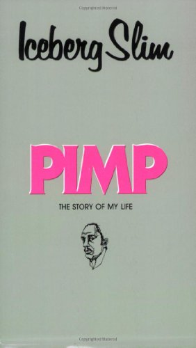 9780870679353: Pimp: The Story of My Life