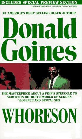 Whoreson: The Story of a Ghetto Pimp: Donald Goines