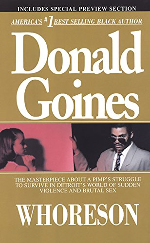 Whoreson : The Story of a Ghetto: Goines, Donald