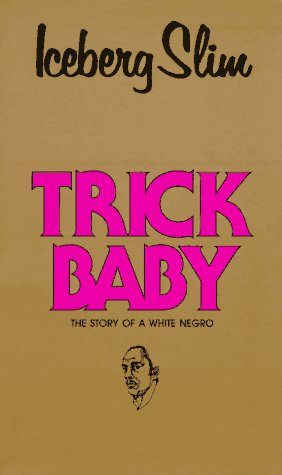 9780870679773: Trick Baby