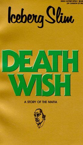 9780870679780: Death Wish