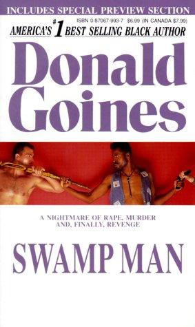 Swamp Man: Goines, Donald