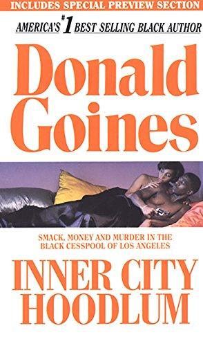 Inner City Hoodlum: Donald Goines