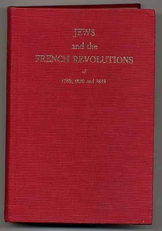 Jews and the French Revolutions of 1789,: Szajkowski, Zosa.