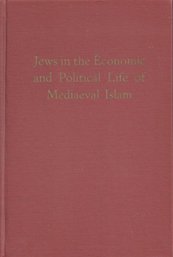 9780870680472: Jews in the Economic and Political Life of Medieval Islam