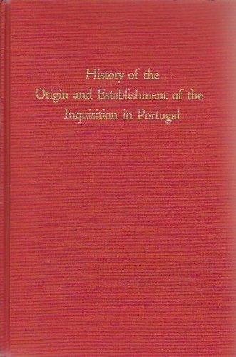 9780870681530: History of the Origin and Establishment of the Inquisition in Portugal (Studia Sephardica)