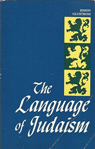 9780870682247: The language of Judaism