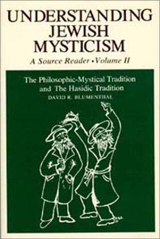 9780870682254: 002: Understanding Jewish Mysticism: A Source Reader, Volume II