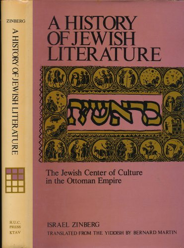 9780870682414: The Jewish Center of Culture in the Ottoman Empire (History of Jewish Literature, Volume 5, Part Six)