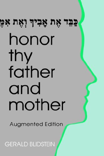 Honor Thy Father and Mother : Filial: Blidstein, Gerald