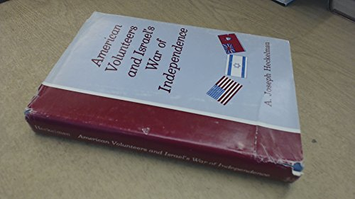 9780870682667: American volunteers and Israel's war of independence