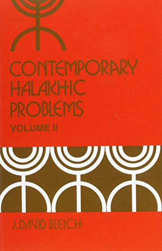 9780870682759: Contemporary Halakhic Problems, Vol. 2 (Library of Jewish Law and Ethics)