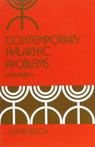 9780870682759: 2: Contemporary Halakhic Problems