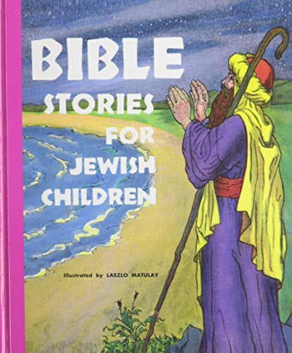 9780870683565: Bible Stories for Jewish Children: From Creation to Joshua