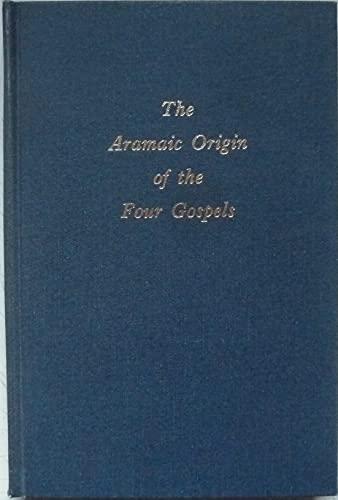 9780870684340: Aramaic Origin of the Four Gospels
