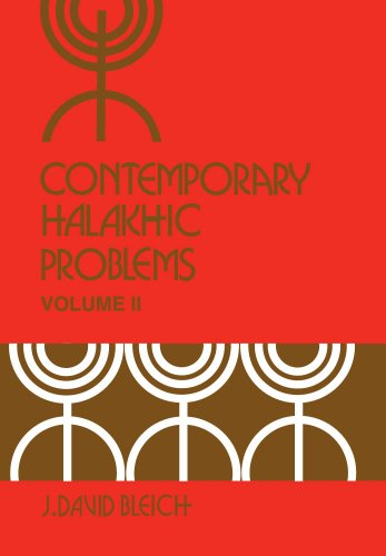 9780870684517: Contemporary Halakhic Problems, Vol. 2 (Library of Jewish Law and Ethics)