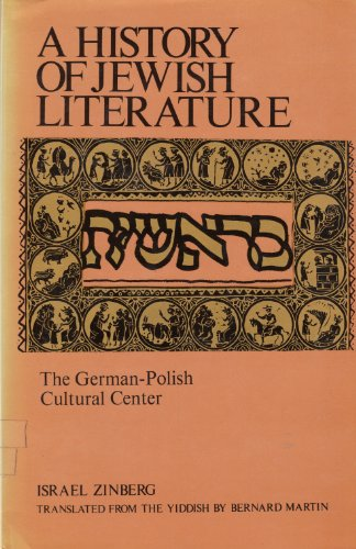 A History of Jewish Literature : The German-Polish Cultural Center (Volume 6)