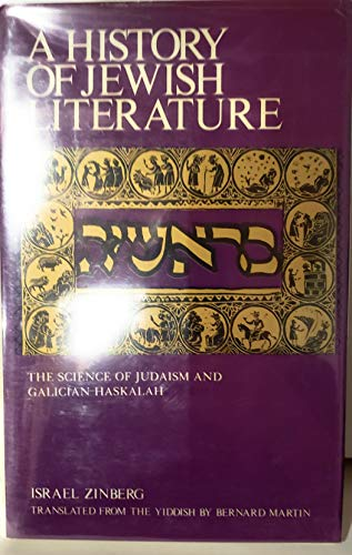 9780870684913: The Science of Judaism and Galician Haskalah (History of Jewish Literature, v. 10)