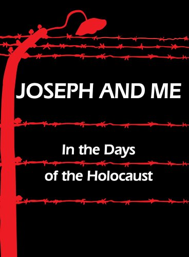Joseph and Me: In the Days of the Holocaust: Hoffman, Judy