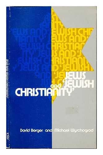 9780870686757: Jews and Jewish Christianity