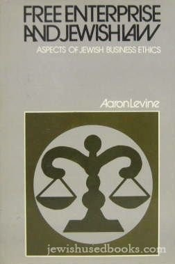 9780870687020: Free Enterprise and Jewish Law: Aspects of Jewish Business Ethics (The Library of Jewish Law and Ethics ; V. 8)