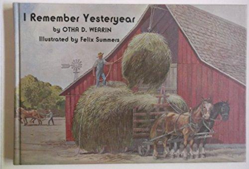 I Remember Yesteryear,: Otha Donner Wearin