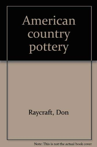 American Country Pottery: Don Raycraft