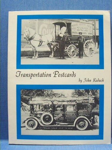 Transportation postcards: Kaduck, John M