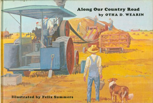 Along our country road: Otha Donner Wearin