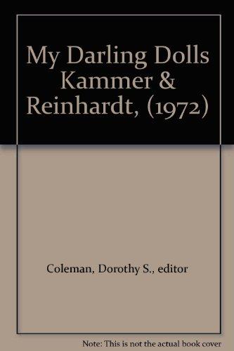 My Darling Dolls: Kammer & Reinhardt