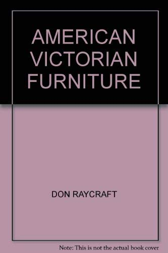 American Victorian furniture: Raycraft, Don