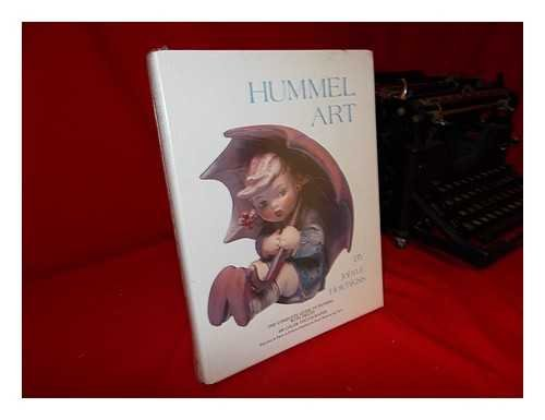 HUMMEL ART : The Complete Guide to Hummel with Prices ( Signed )