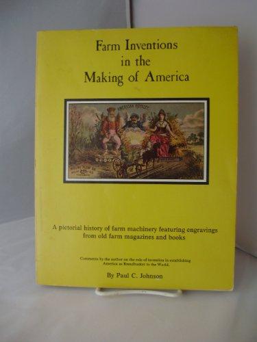 Farm inventions in the making of America: Paul Cornelius Johnson