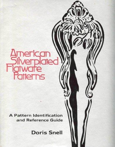 American Silverplated Flatware Patterns: Snell, Doris Jean