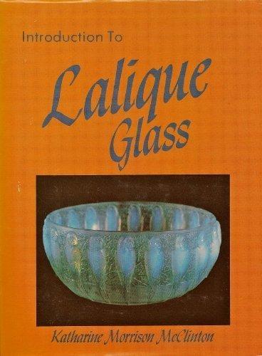 Introduction to Lalique glass: Katharine Morrison McClinton