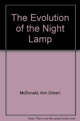 9780870692703: The Evolution of the Night Lamp