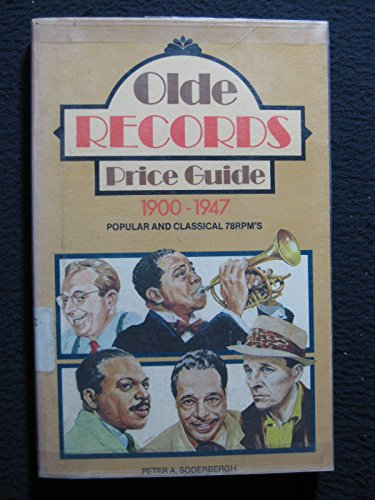 9780870692970: Olde Records Price Guide: Popular and Classical 78 Rpm'S, 1900-1947
