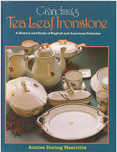 9780870693304: Grandmas Tea Leaf Ironstone Price Guide