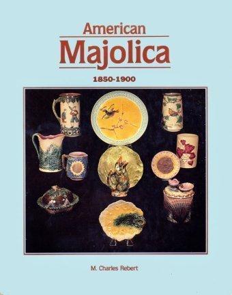 American majolica, 1850-1900: Rebert, M. Charles