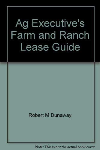 9780870693571: Ag Executive's farm and ranch lease guide