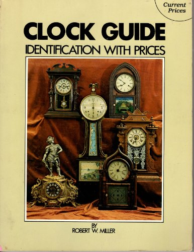 Clock Guide (Clock Guide Identification): Miller, Robert William