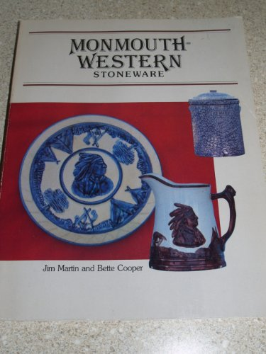 Monmouth Western Stoneware with Separate Price List: Martin, Jim and Bette Cooper
