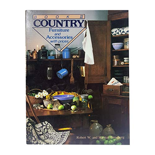9780870693762: Country Furniture and Accessories With Prices Book II (Country Furniture & Accessories with Prices)